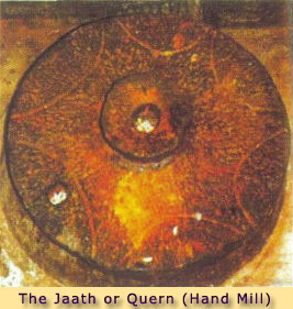 THE JAATH OR QUERN (HAND MILL)